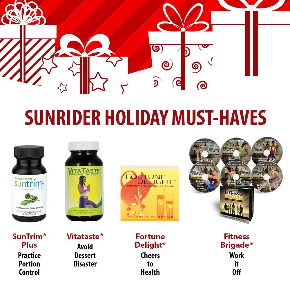 Sunrider Holidays Must-Haves: Sunrider SunTrim Plus-Practice Portion Control, Sunrider Vitataste-Avoid Dessert Disaster, Sunrider Fortune Delight - Cheers to Health, Sunrider Fitness Brigade- Work it off!